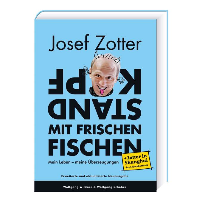 """Zotter Josef Zotter """"Kopfstand mit frischen Fischen"""""""